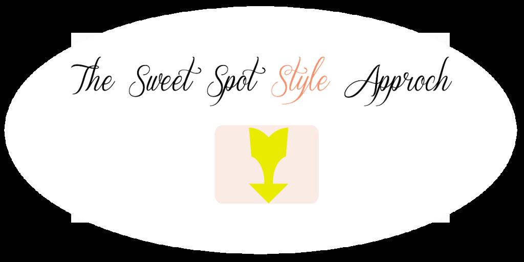 Sweet Spot Style Approach